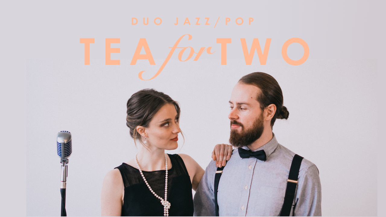 Tea For Two - Groupe duo pour cocktail et corporatif